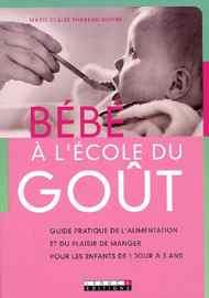 livre diversification alimentaire Bébé à l'école du goût