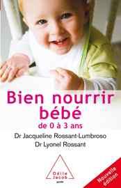 livre diversification alimentaire Bien nourrir son bébé- De 0 à 3 ans