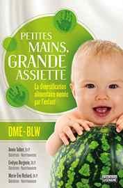 livre diversification alimentaire Petites mains, grande assiette