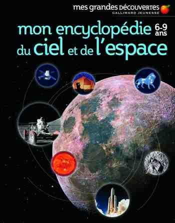 cadeau garcon 7 ans - Mon encyclopédie 6-9 ans du ciel et de l'espace