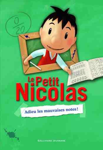 cadeau garcon 9 ans - Le Petit Nicolas, 1 - Adieu les mauvaises notes