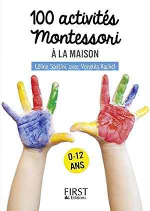livre montessori - Petit livre de - 100 activités Montessori à la maison