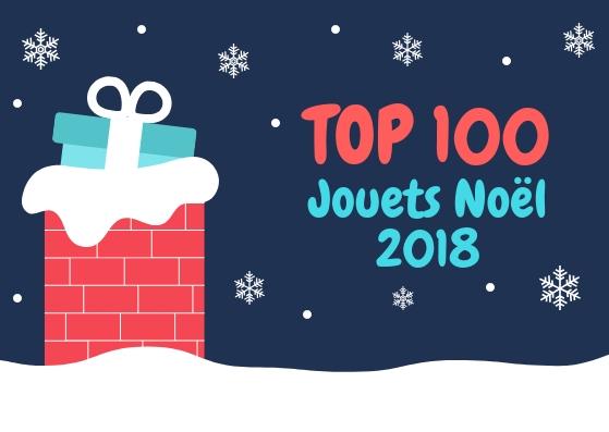 meilleurs jouets noel 2018