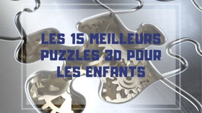 meilleurs puzzle 3d