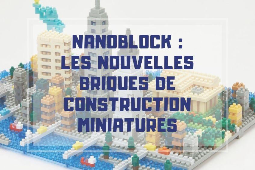 presentation jeu de construction nanoblock