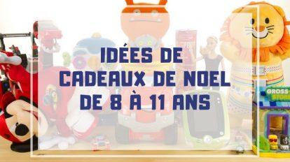 idees jeux jouet noel enfant 8 a 11 ans